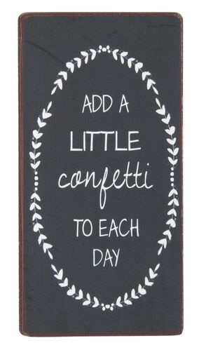 "Magneetti ""Add a Little Confetti to Each Day"""